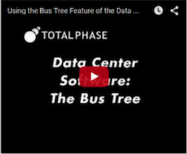 Using the Bus Tree Feature of the Data Center Software for USB Debugging and Analysis Video