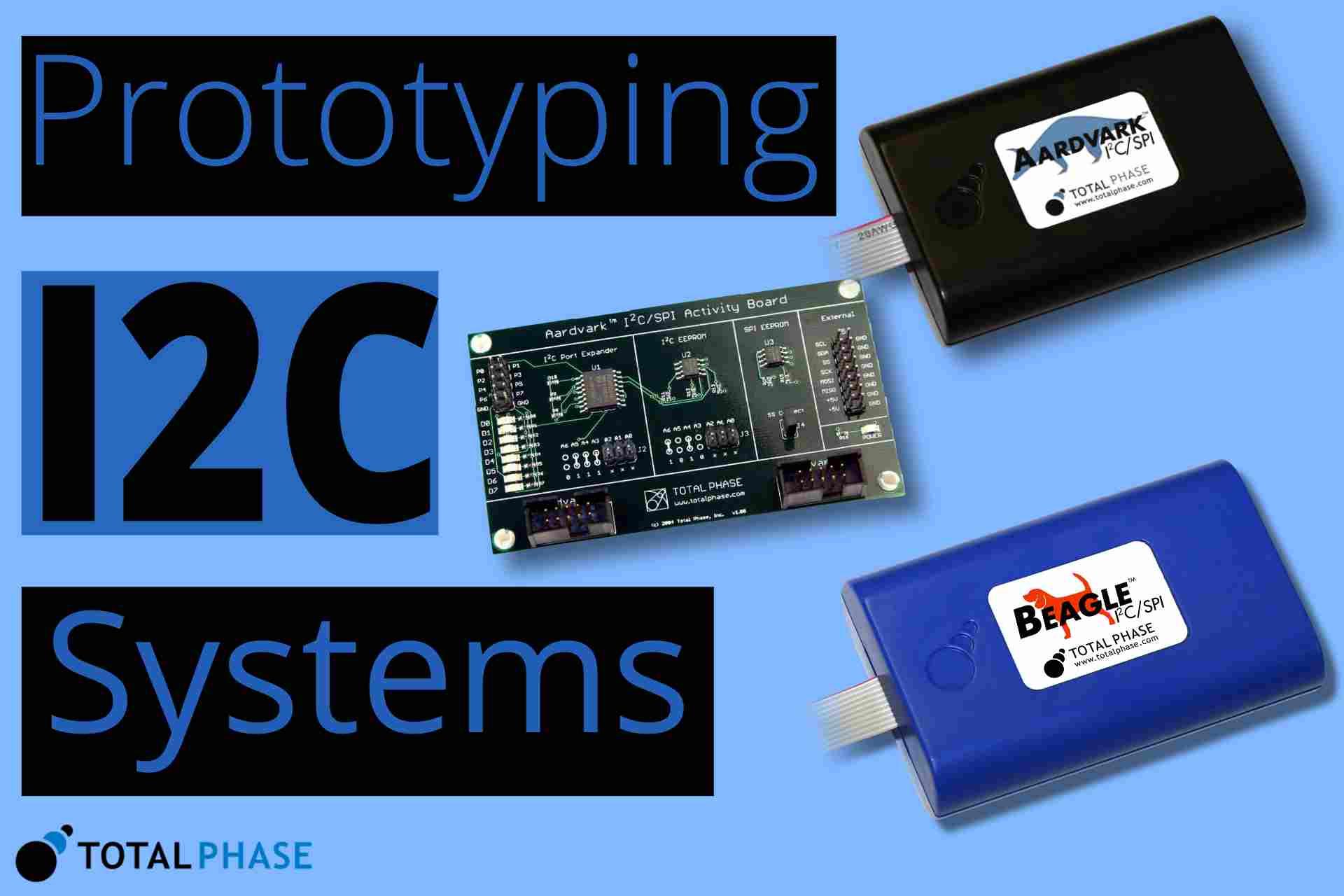 I2C System Prototyping